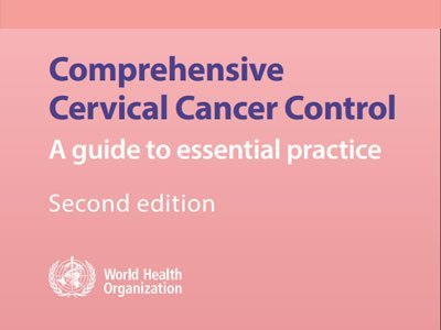 Comprehensive cervical cancer control: A guide to essential practice (2016) 3
